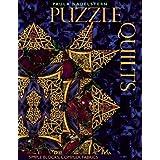 Puzzle Quilts: Simple Blocks, Complex Fabrics ~ Paula Nadelstern