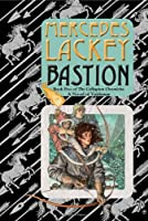 Bastion: Book Five of the Collegium Chronicles
