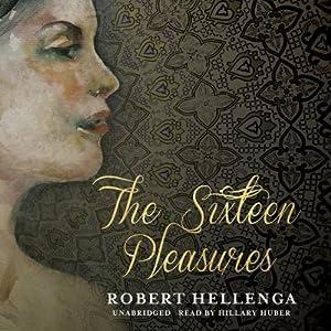 The Sixteen Pleasures Audiobook