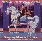 Heralds, Harpers & Havoc, Songs By Mercedes…