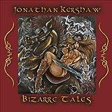 Bizarre Tales Jonathan Kershaw