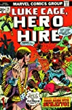 Hero for Hire: Luke Cage: Watch Out, Luke Cage, When You Shake Hands with Stiletto!: Forget It, Knife-thrower! Those Things Won't Save You From Power Like Mine! Wait 'Till He Learns My Next Blade Is Designed to Electrocute Him! (2016D02149, Vol. 1,... (021492016X) by Stan Lee