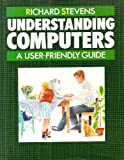 Understanding Computers (0192177419) by Stevens, Richard