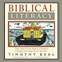 Biblical Literacy: The Essential Bible Stories Everyone Needs to Know (       UNABRIDGED) by Timothy Beal Narrated by J. P. O'Shaughnessy