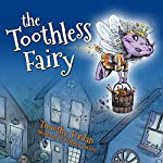The Toothless Fairy | Timothy Jordan
