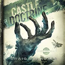The Castle Doctrine: Daniel Faust, Volume 6 Audiobook by Craig Schaefer Narrated by Adam Verner