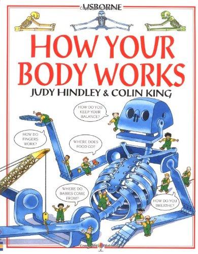 How Your Body Works (Usborne Children's World)