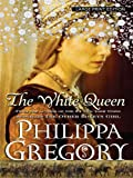Philippa Gregory The White Queen (Thorndike Core)