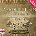 The Deadliest Sin Audiobook by The Medieval Murders Narrated by Colin Mace