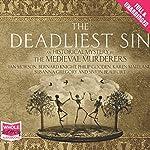 The Deadliest Sin | The Medieval Murders