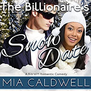 The Billionaire's Snow Date Audiobook