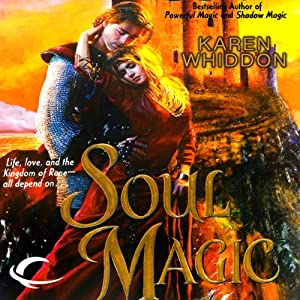 Soul Magic: Magic, Book 3 | [Karen Whiddon]