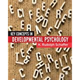 Key Concepts in Developmental Psychologyby H Rudolph Schaffer