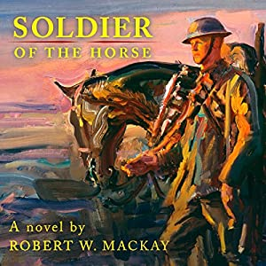 Soldier of the Horse Audiobook