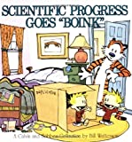 Scientific Progress Goes 'Boink':  A Calvin and Hobbes Collection (0836218787) by Bill Watterson