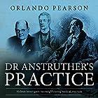 Dr. Anstruther's Practice: The Redacted Sherlock Holmes Hörbuch von Orlando Pearson Gesprochen von: Steve White