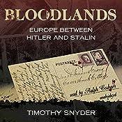 Bloodlands: Europe between Hitler and Stalin | [Timothy Snyder]