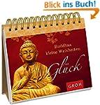 Buddhas kleine Weisheiten: Gl�ck