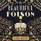 A Beautiful Poison Hörbuch von Lydia Kang Gesprochen von: Saskia Maarleveld