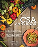 img - for The CSA Cookbook: No-Waste Recipes for Cooking Your Way Through a Community Supported Agriculture Box, Farmers' Market, or Backyard Bounty book / textbook / text book