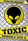 Toxic épisode 2: Site-B