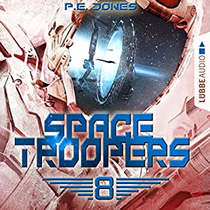 Sprung in fremde Welten (Space Troopers 8) Hörbuch