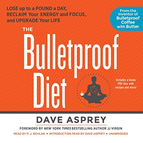 the-bulletproof-diet-lose-up-to-a-pound-a-day-reclaim-your-energy-and-focus-and-upgrade-your-life-by