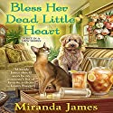 Bless Her Dead Little Heart (       UNABRIDGED) by Miranda James Narrated by Jorjeana Marie