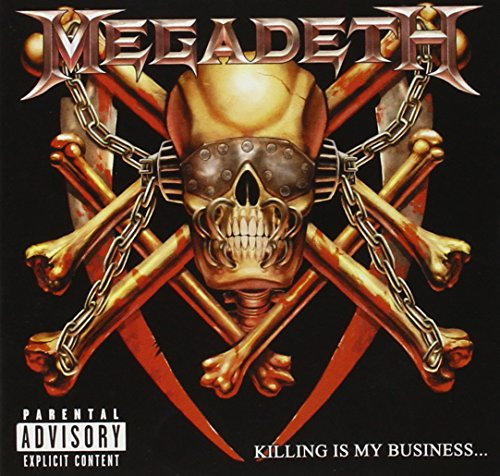 Megadeth - Killing Is My Business, and Business Is Good! - Zortam Music