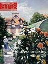 Connaissance des Arts, Hors-s�rie N� 610 : Les impressionnistes en priv� : 100 chefs-d'oeuvre de collectionneurs par Collectif