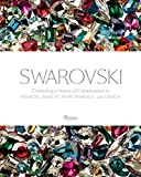 img - for Swarovski: Celebrating a History of Collaborations in Fashion, Jewelry, Performance, and Design book / textbook / text book