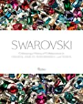 Swarovski: Celebrating a History of C...