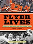 Flyer Lives: Philadelphia Hockey Grea...