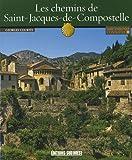 echange, troc GEORGES COURTES - CONNAITRE LES CHEMINS DE SAINT-JACQUES DE COMPOSTELLE
