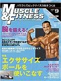 マッスル・アンド・フィットネス2007年9月号[雑誌]
