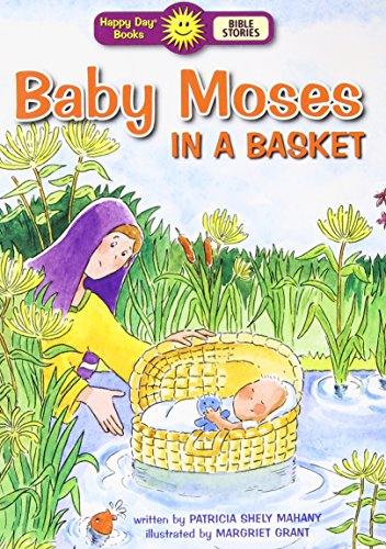 Baby Moses in a Basket (Happy Day® Books: Bible Stories)