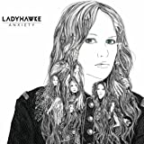 Ladyhawke Anxiety