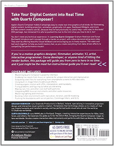Learning Quartz Composer:A Hands-On Guide to Creating Motion Graphics with Quartz Composer (Addison-Wesley Learning Series)