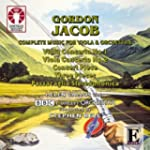 Gordon Jacob - Complete Music for Vio...