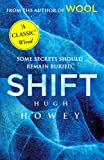Shift: (Wool Trilogy 2) Hugh Howey