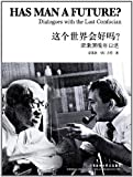 img - for Has Man a Future?-Dialogues with the Last Confucian (Bilingual Classics of Liberal Arts) book / textbook / text book