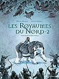 """Afficher """"A la croisée des mondes<br /> Les royaumes du Nord"""""""