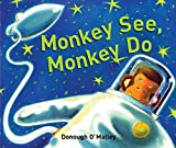 img - for Monkey See, Monkey Do book / textbook / text book
