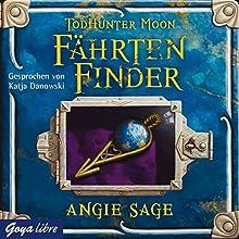 TodHunter Moon. FährtenFinder Hörbuch von Angie Sage Gesprochen von: Katja Danowski