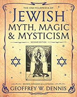 Book Cover: The Encyclopedia of Jewish Myth, Magic and Mysticism: Second Edition