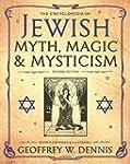 The Encyclopedia of Jewish Myth, Magi...
