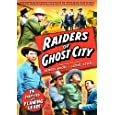 Raiders Of Ghost City (Chapters 1-13)