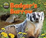 img - for Badger's Burrow (Science Slam: The Hole Truth! Underground Animal Life) book / textbook / text book