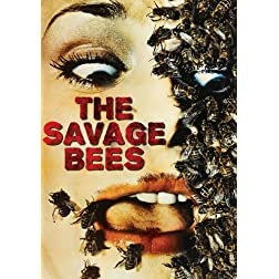 Savage Bees, The