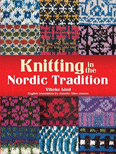 Knitting And Crochet Books : Knitting in the Nordic Tradition (Dover Books on Knitting and Crochet ...
